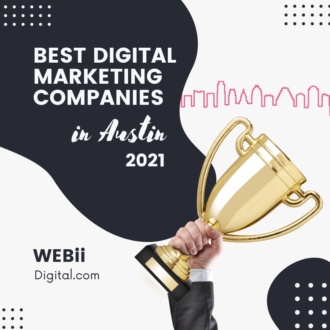 Best Digital Marketing Companies 2021